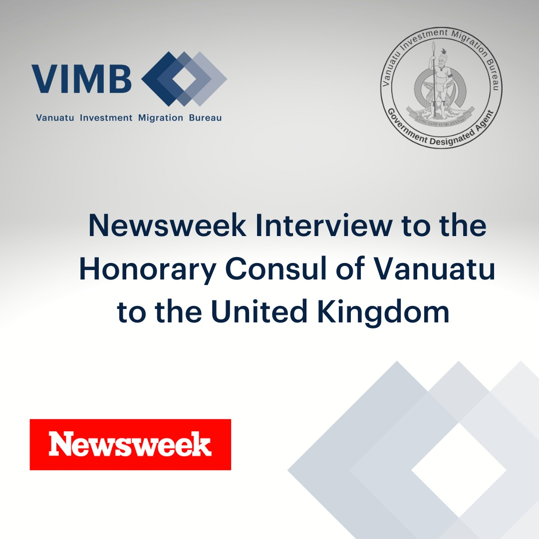 Read more about the article JamesElcocke-Harris, CEO of theVanuatu Investment Migration Bureau(VIMB)and Honorary Consul for Vanuatu to the United Kingdom, has been published in a global investment guide to citizenship and residency produced by Country Reports in collaboration with Newsweek.
