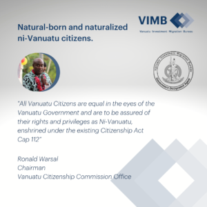 Read more about the article The Vanuatu Citizenship Commission confirms there is no difference between natural-born and naturalized ni-Vanuatu citizens